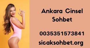 Ankara Cinsel Sohbet