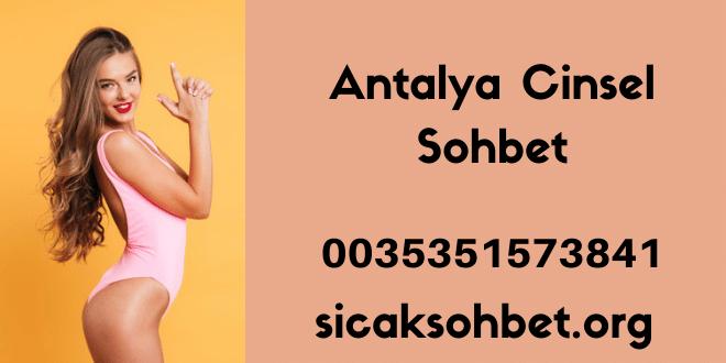 Antalya Cinsel Sohbet