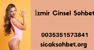 İzmir Cinsel Sohbet