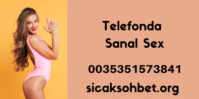 Telefonda Sanal Sex