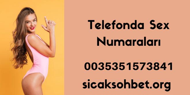 Telefonda Sex Numaraları