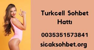 Turkcell Sohbet Hattı