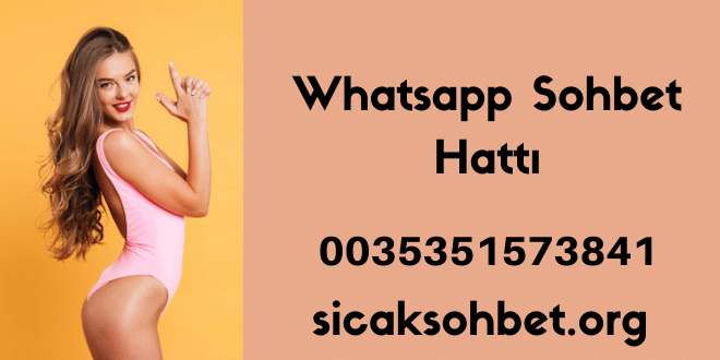 Whatsapp Sohbet Hattı